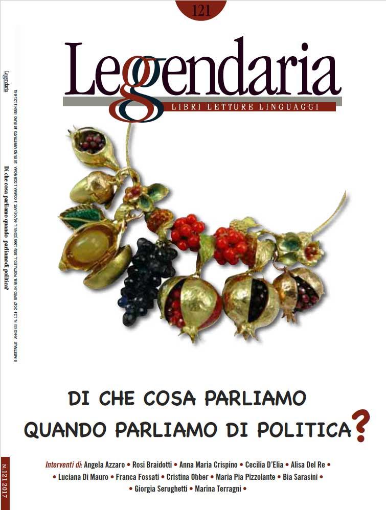 Leggendaria 121 - Di che cosa parliamo quando parliamo di politica?