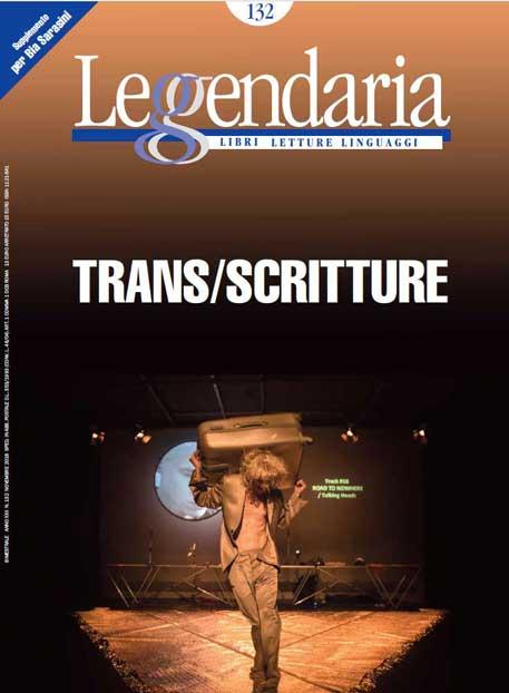 Leggendaria 132 - Trans/Scritture