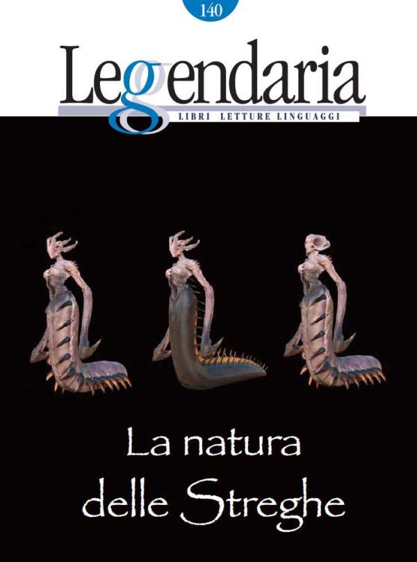 Leggendaria - La natura delle streghe